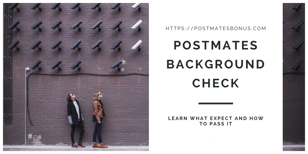 Postmates Background Check: Learn what to expect, [how to