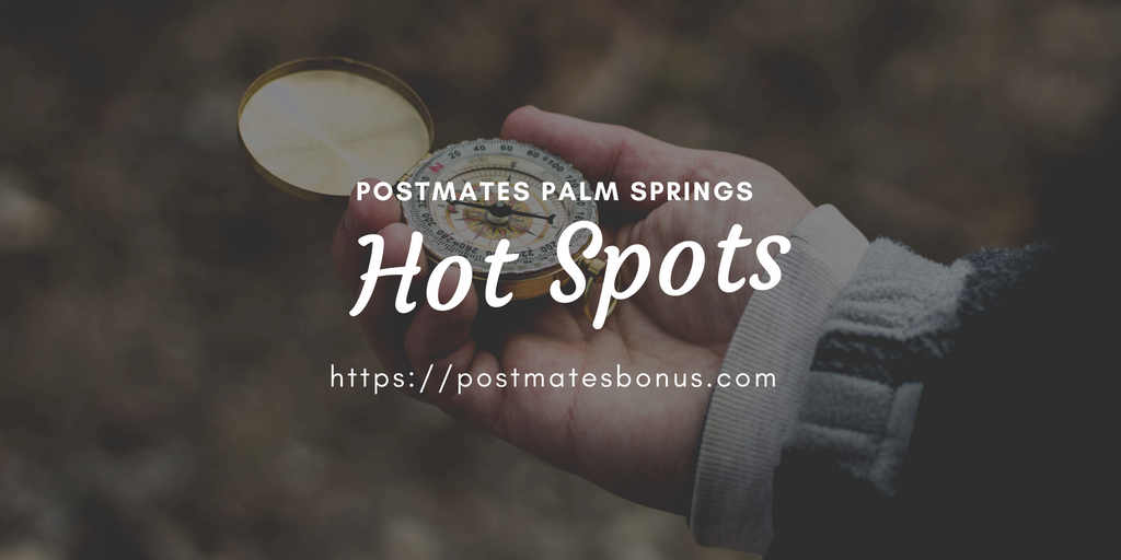 postmates palm springs hotspots